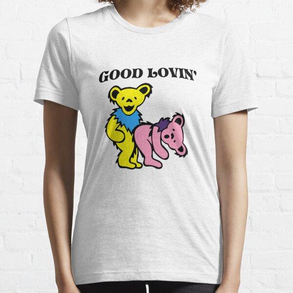 Good Lovin'  Essential T-Shirt