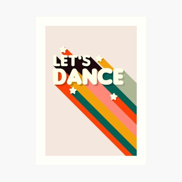 Lassen Sie uns Retro Regenbogen Text tanzen Kunstdruck