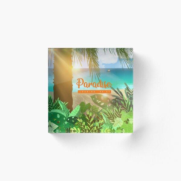 Paradise Loading Acrylic Block