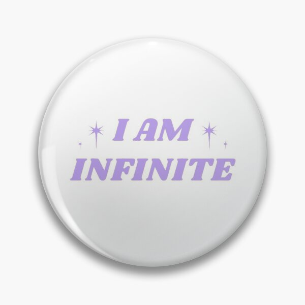 I AM INFINITE Pin
