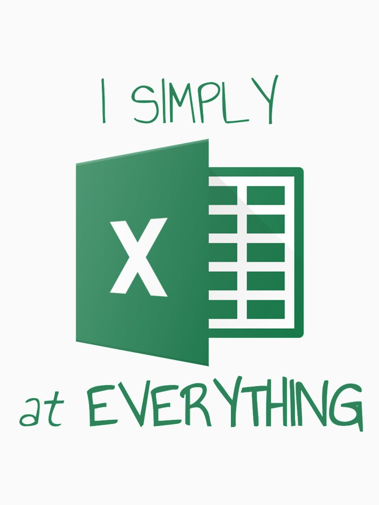 I simply Excel at Everything by AnalystCave