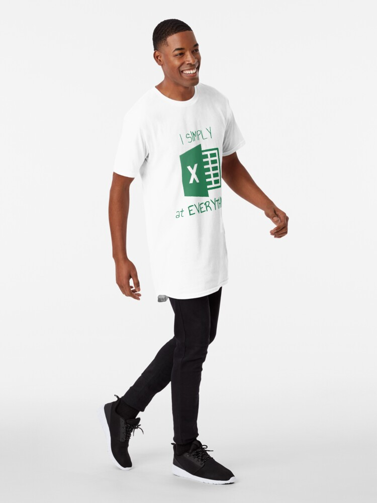 Alternate view of I simply Excel at Everything Long T-Shirt