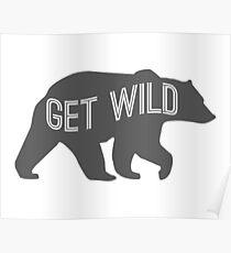 Get Wild Bear Poster