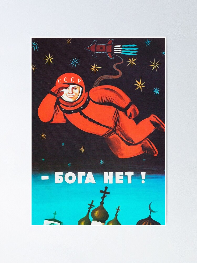 "Alternate view of ""There's no god! / Бога Нет!"" Retro 1960's USSR anti-religious propaganda poster of Cosmonaut Yuri Gagarin in Space Poster"