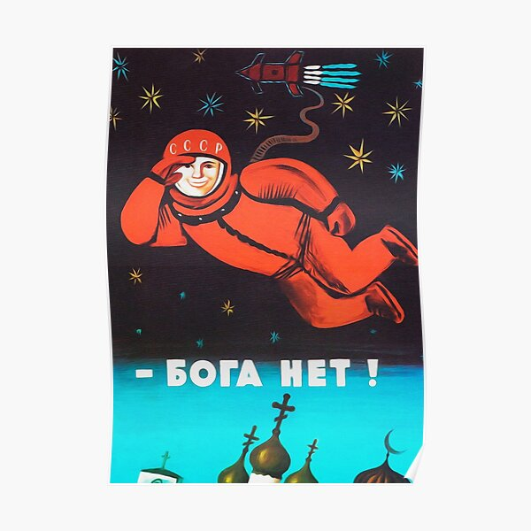 """There's no god! / Бога Нет!"" Retro 1960's USSR anti-religious propaganda poster of Cosmonaut Yuri Gagarin in Space Poster"