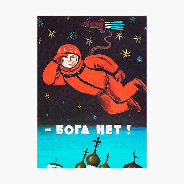 """There's no god! / Бога Нет!"" Retro 1960's USSR anti-religious propaganda poster of Cosmonaut Yuri Gagarin in Space Photographic Print"