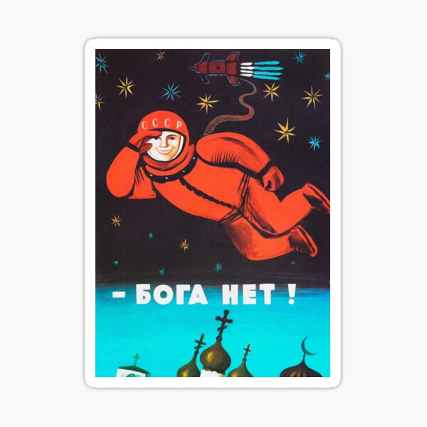 """There's no god! / Бога Нет!"" Retro 1960's USSR anti-religious propaganda poster of Cosmonaut Yuri Gagarin in Space Sticker"