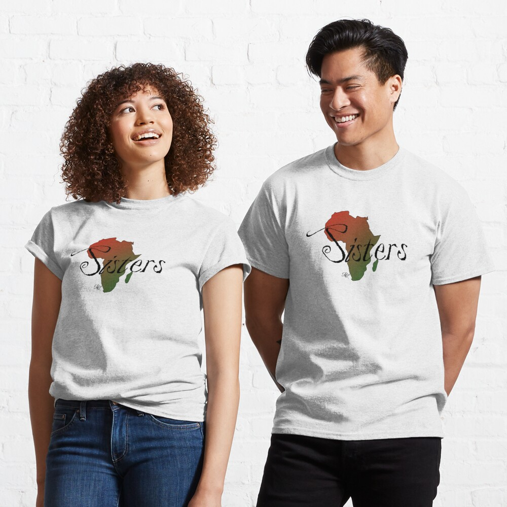 Sisters Africa Classic T-Shirt