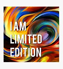 I am limited edition Photographic Print