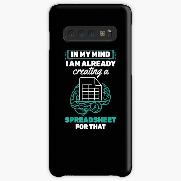 In My Mind Creating Spreadsheet Accountant Spreadsheet Samsung Galaxy Snap Case