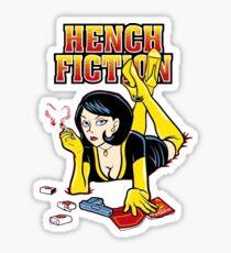 Hench fiction Sticker