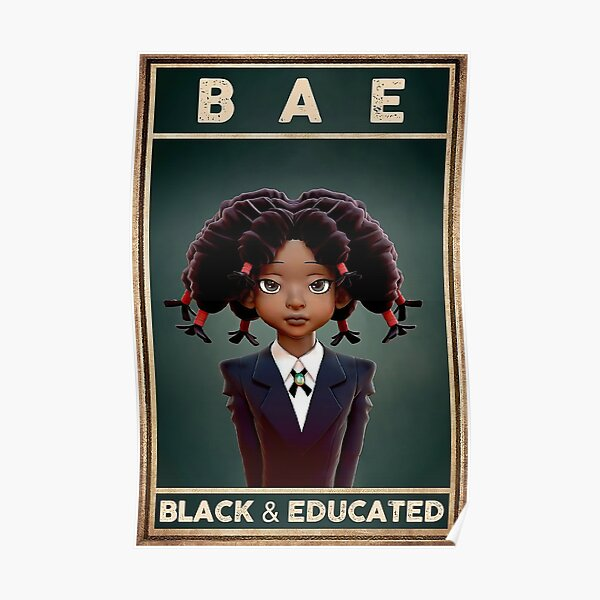 BAE Black And Educated - École de filles noires Poster