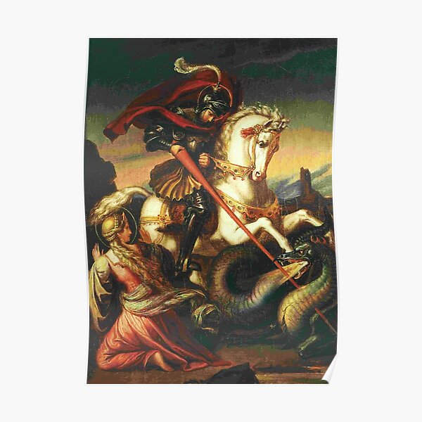St George with Dragon, by Carl Joseph Begas Poster