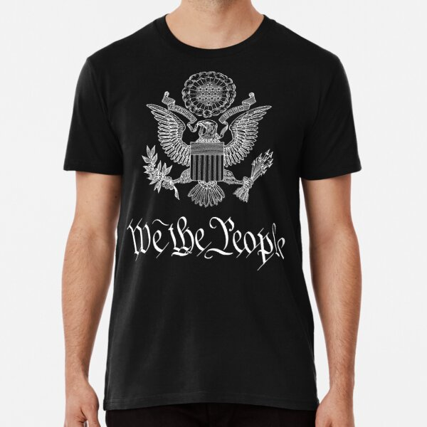 We The People US EAGLE COAT OF ARMS US CONSTITUTION PREAMBLE  Premium T-Shirt