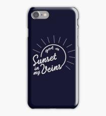 got a sunset in my veins iPhone Case/Skin