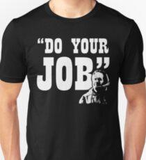 Do Your Job - New England Patriots Unisex T-Shirt