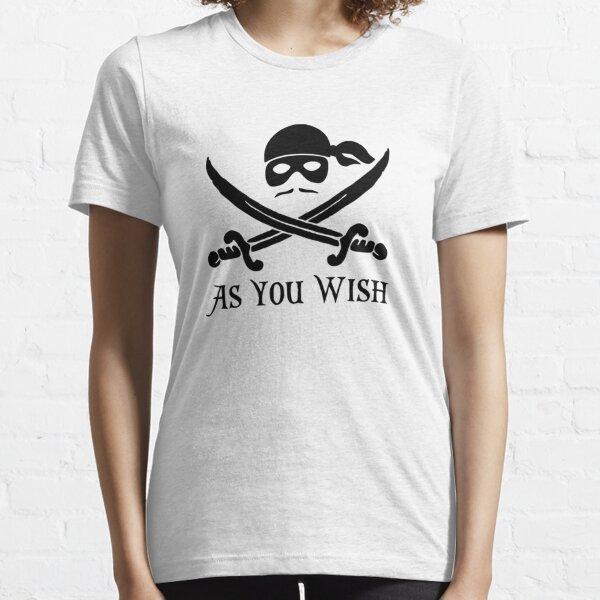 Dread Pirate Roberts princesa prometida como desees Camiseta esencial