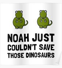Noah Dinosaurs Poster