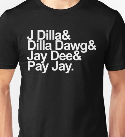 J Dilla - Won't Do Print Unisex T-Shirt