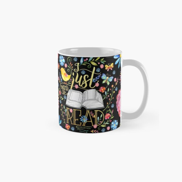 I Just Want To Read - Black Floral Classic Mug