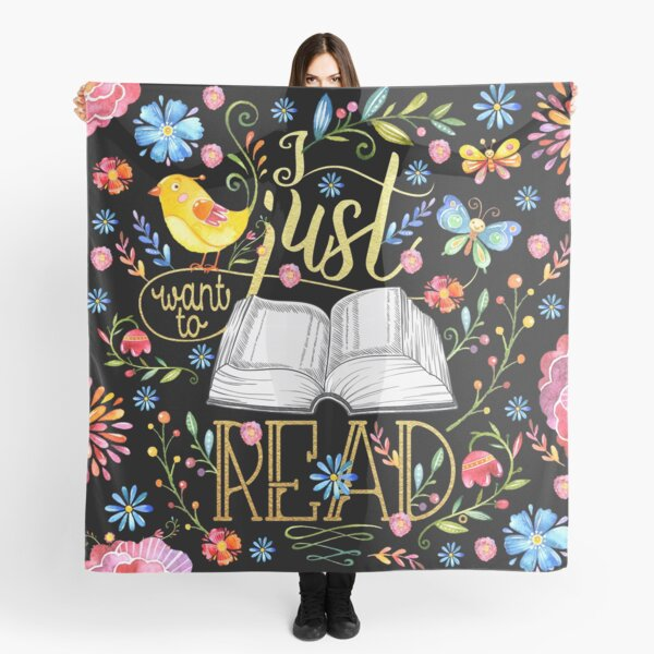 I Just Want To Read - Black Floral Scarf