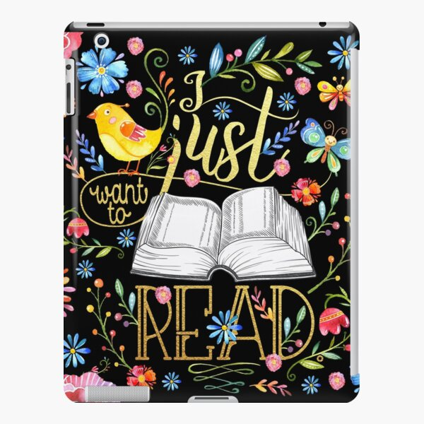 I Just Want To Read - Black Floral iPad Snap Case