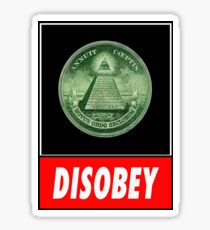 Disobey Illuminati/ Killuminati Sticker