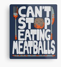 Meatballs Metal Print