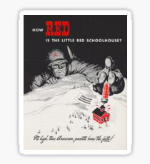 How Red Is The Little Red School House Sticker