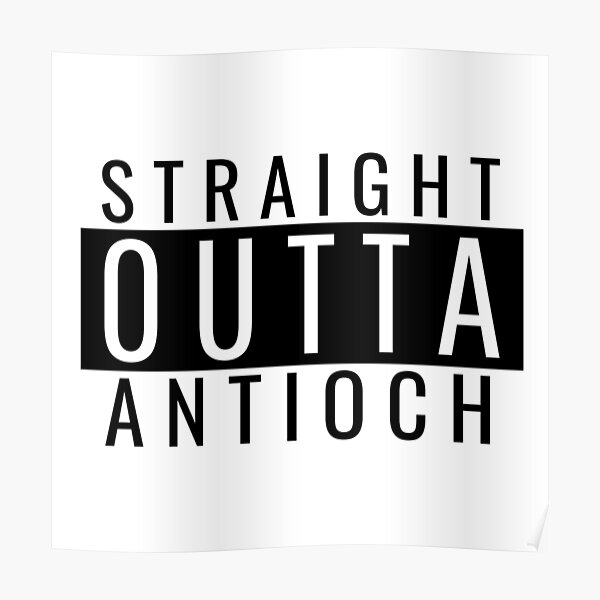 Straight Outta Antioch Poster