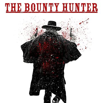 The Bounty Hunter - The Hateful Eight by FKstudios