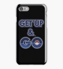 Get Up & Go! iPhone Case/Skin