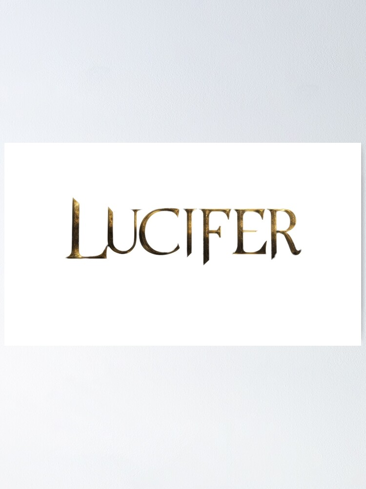 Alternate view of LUCIFER logo Poster