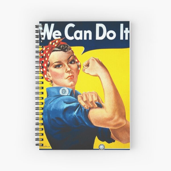 """We Can Do It!"" is an American World War II wartime poster produced by J. Howard Miller in 1943 for Westinghouse Electric as an inspirational image to boost female worker morale Spiral Notebook"