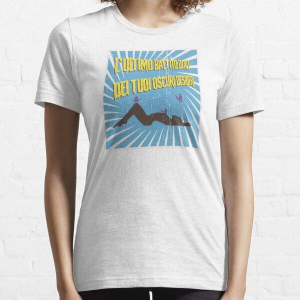 L'ultime battement d'ailes de tes sombres désirs T-shirt essentiel