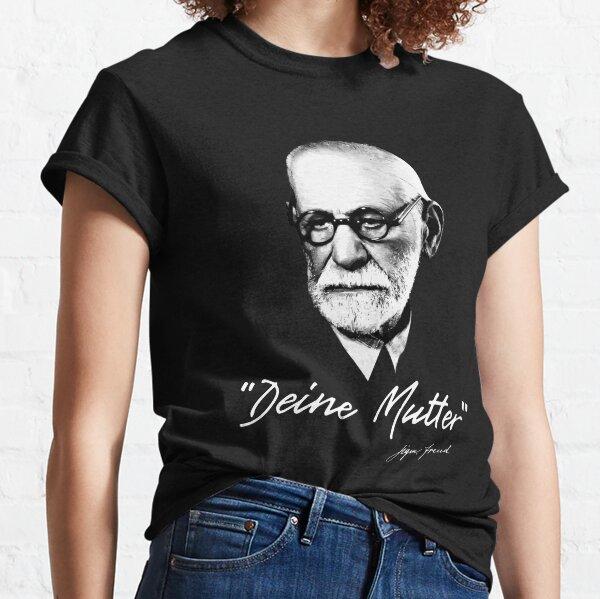 Sigmund Freud - Your Mom - german Classic T-Shirt