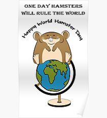 Hamsters rule the World Poster