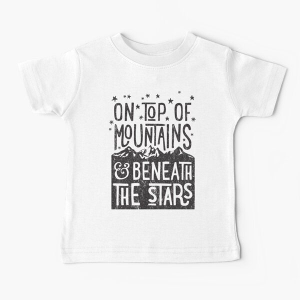On Top Of Mountains Baby T-Shirt
