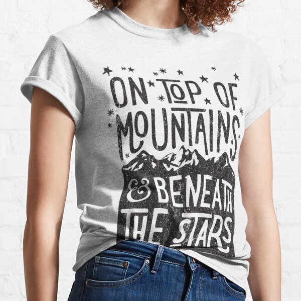 On Top Of Mountains Classic T-Shirt