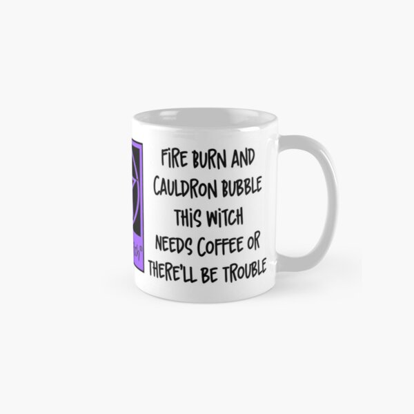 Cheeky Witch® Needs Coffee or There'll Be Trouble Purple Pentacle Classic Mug
