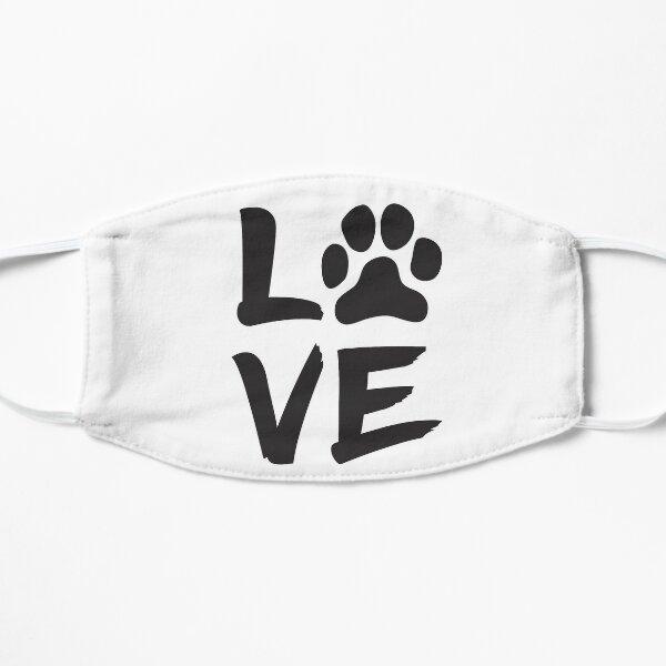 My Dog Is My Valentine Flat Mask