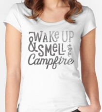 wake up & smell the campfire Women's Fitted Scoop T-Shirt