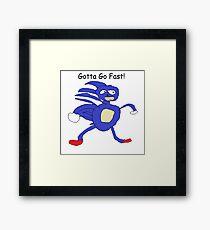 Gotta Go Fast! Framed Print