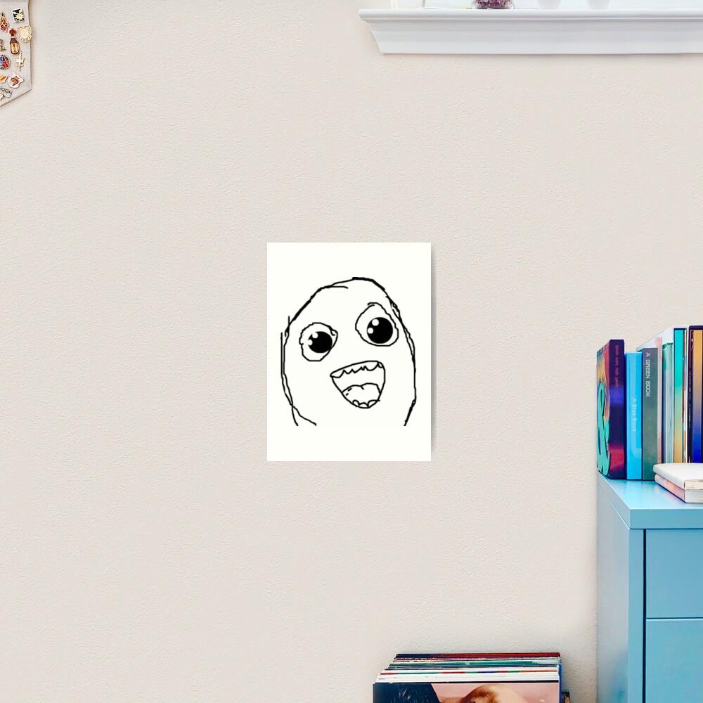 Super Happy Face! Art Print