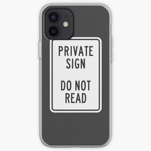 Private Sign - Do Not Read iPhone Soft Case