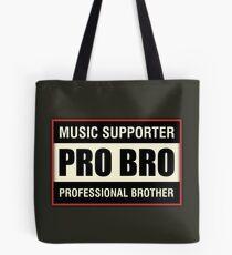 Pro Bro Tote Bag