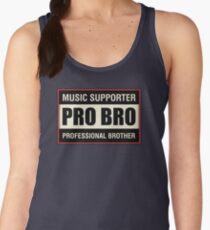 Pro Bro Women's Tank Top