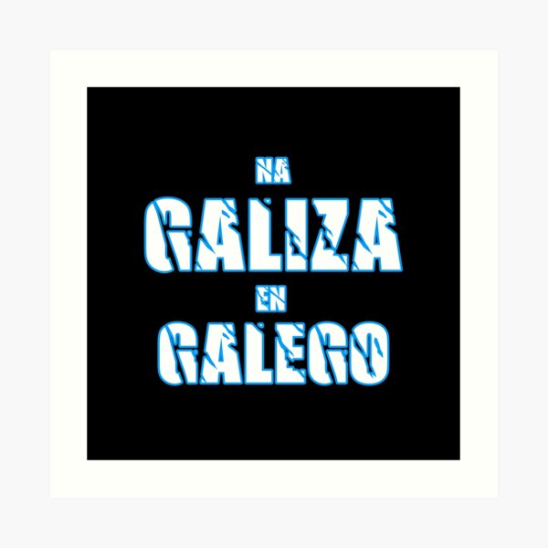 Na Galiza En Galego Lámina artística