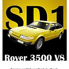Rover SD1 Classic Car Advert by RJWautographics