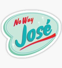 No Way José Sticker